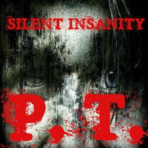 Silent Insanity P.T. - Psychological Trauma